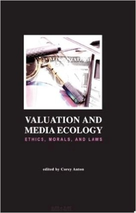 valuation and media ecology